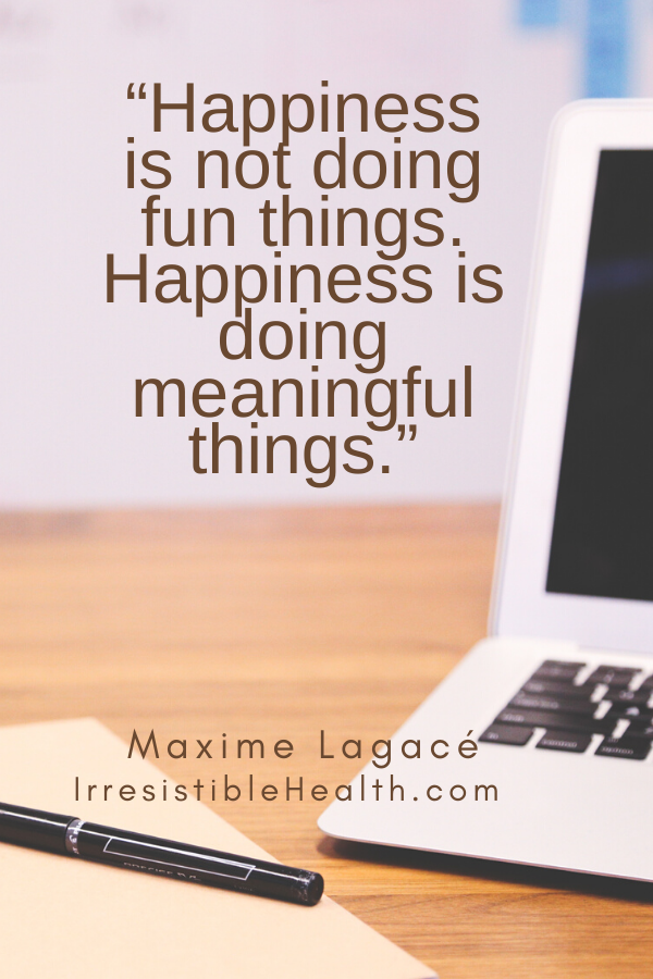 lagace quote on happiness